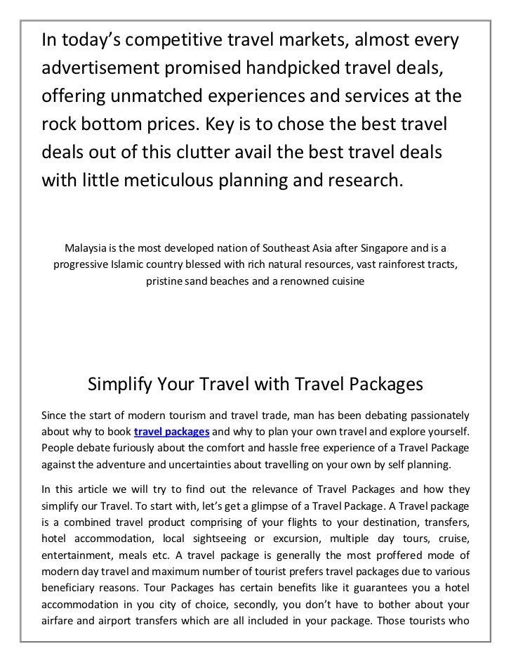In today's competitive travel markets, almost everyadvertisement promised handpicked travel deals,offering unmatched exper...