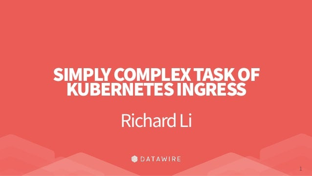 The Simply Complex Task of Implementing Kubernetes Ingress