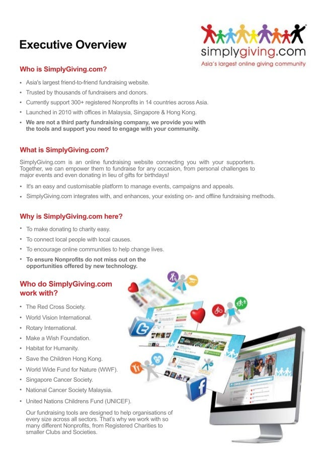 Executive Overview Who is SimplyGiving.com? Asia's largest friend-to-friend fundraising website. Trusted by tho...