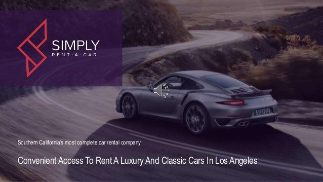 Simply Rent A Car Luxury Car Rental Los Angeles