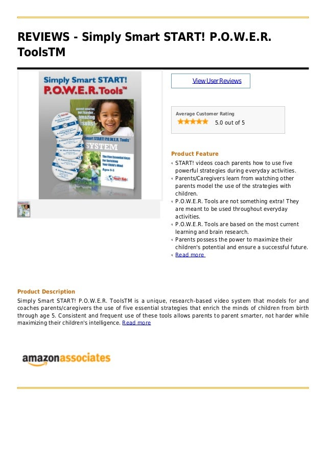 REVIEWS - Simply Smart START! P.O.W.E.R.ToolsTMViewUserReviewsAverage Customer Rating5.0 out of 5Product FeatureSTART! vid...