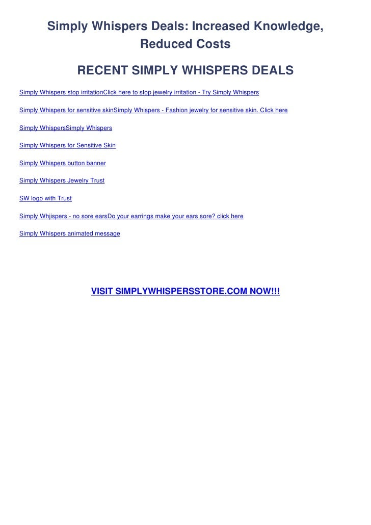 Simply Whispers Deals: Increased Knowledge,                        Reduced Costs                     RECENT SIMPLY WHISPER...