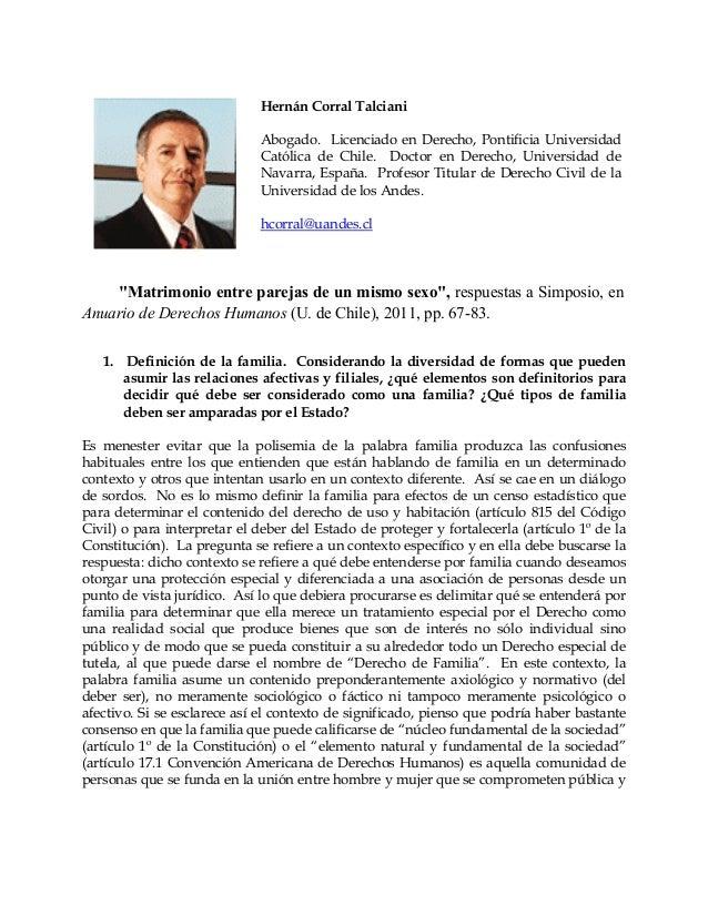 Hernán Corral Talciani  Abogado. Licenciado en Derecho, Pontificia Universidad  Católica de Chile. Doctor en Derecho, Univ...