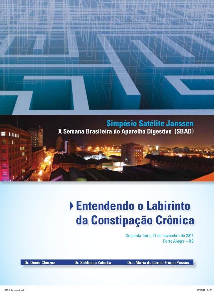 Simpósio Satélite Janssen                                      X Semana Brasileira do Aparelho Digestivo (SBAD)           ...