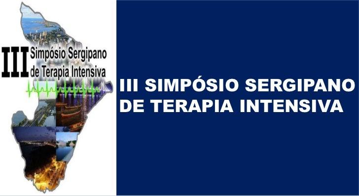 III SIMPÓSIO SERGIPANODE TERAPIA INTENSIVA