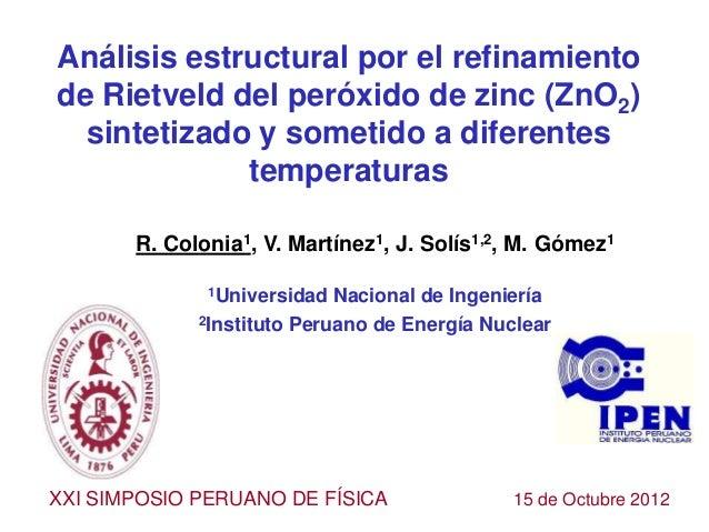 Análisis estructural por el refinamientode Rietveld del peróxido de zinc (ZnO2)  sintetizado y sometido a diferentes      ...