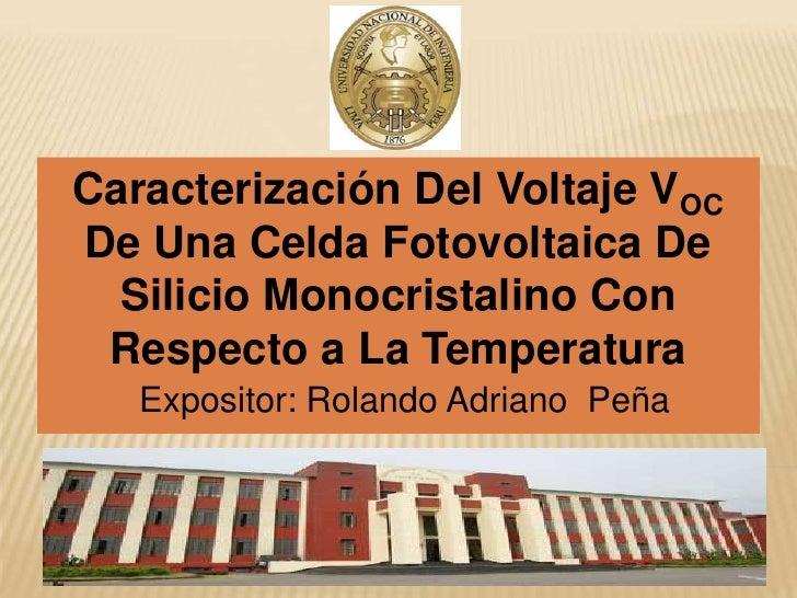 Caracterización Del Voltaje VOC De Una Celda Fotovoltaica De Silicio Monocristalino Con Respecto a La Temperatura<br />Exp...