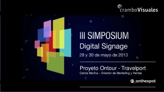 Proyeto Ontour - TravelportCarlos Marina – Director de Marketing y Ventas