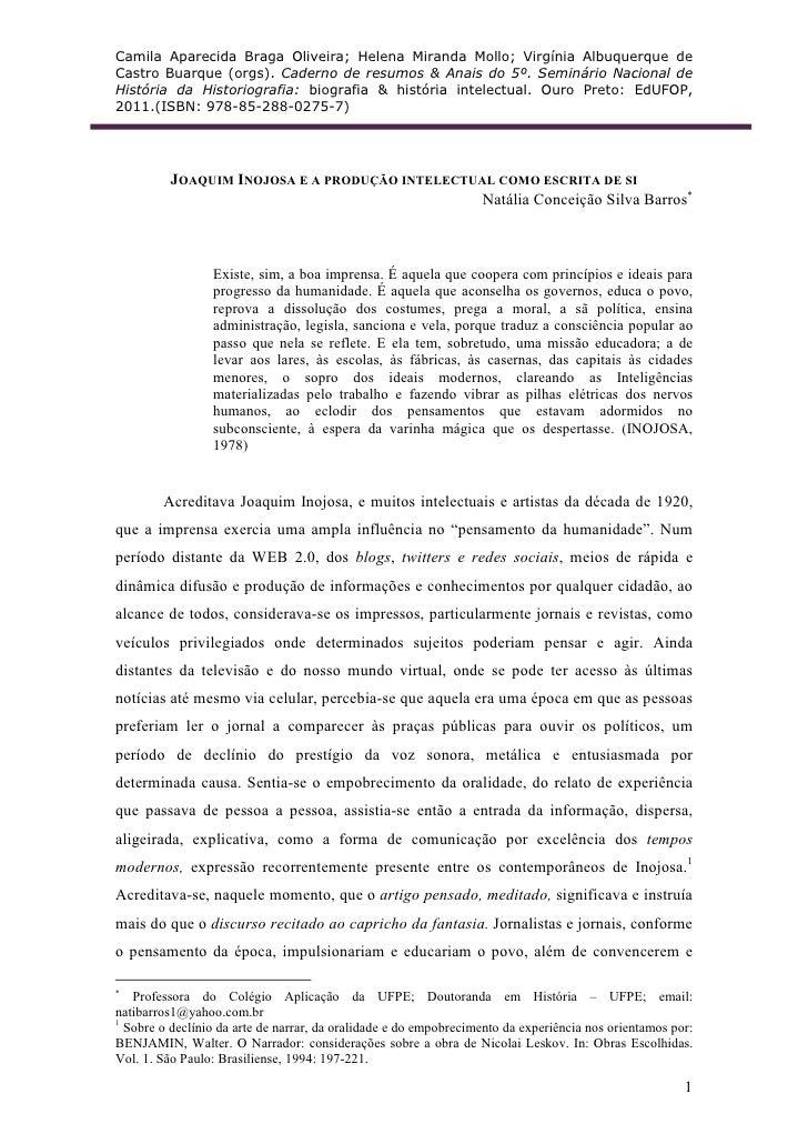 Camila Aparecida Braga Oliveira; Helena Miranda Mollo; Virgínia Albuquerque deCastro Buarque (orgs). Caderno de resumos & ...