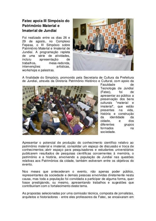 Fatec apoia III Simpósio do Patrimônio Material e Imaterial de Jundiaí Foi realizado entre os dias 26 e 29 de agosto, no C...
