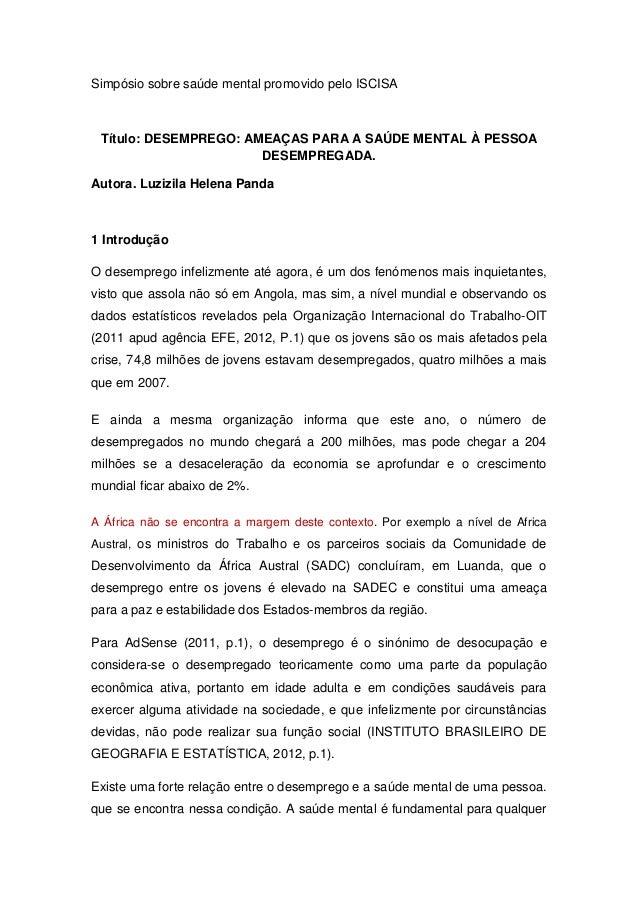 Simpósio sobre saúde mental promovido pelo ISCISA Título: DESEMPREGO: AMEAÇAS PARA A SAÚDE MENTAL À PESSOA                ...