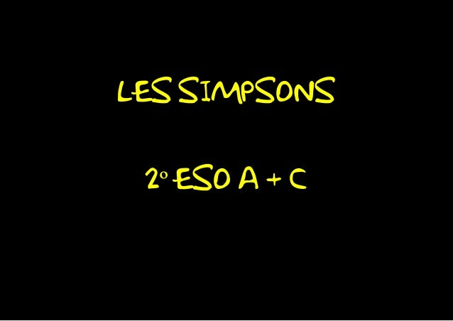 LES SIMPSONS 2º ESO A + C