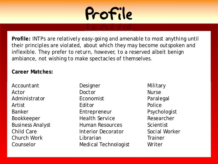 Profile Profile: INTPs are relatively