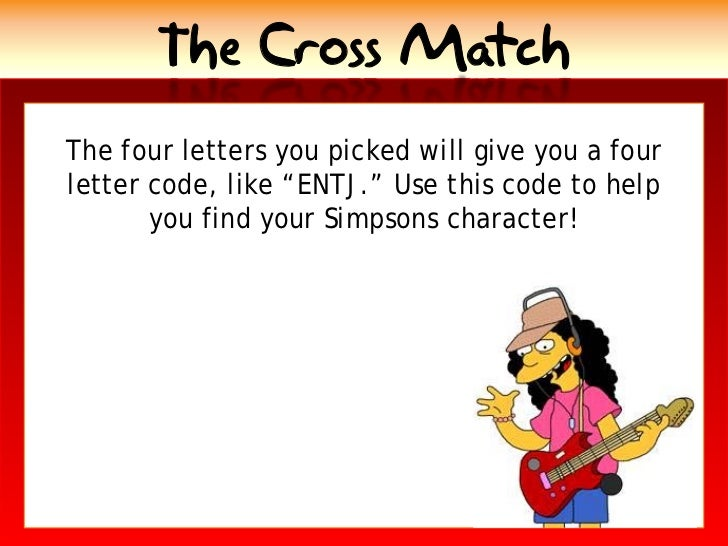 the cross match the four letters you picked will give you a four letter code