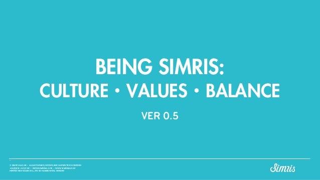 © SIMRIS ALG AB • ALGAE FARMED, GROWN AND HARVESTED IN SWEDEN +46(0)414-44 50 50 • INFO@SIMRISALG.SE • WWW.SIMRISALG.SE HE...