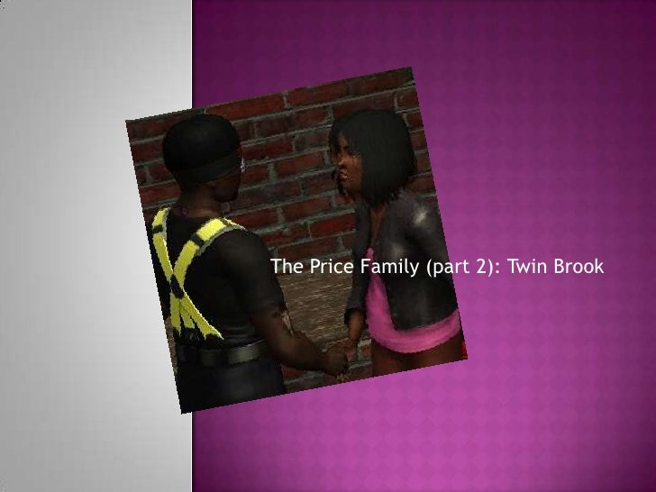 The Price Family (part 2): Twin Brook<br />