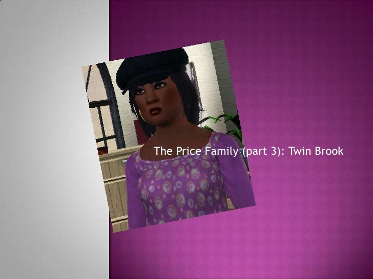 The Price Family (part 3): Twin Brook<br />