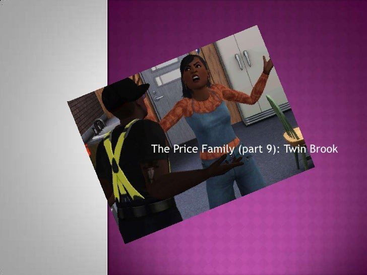 The Price Family (part 9): Twin Brook<br />