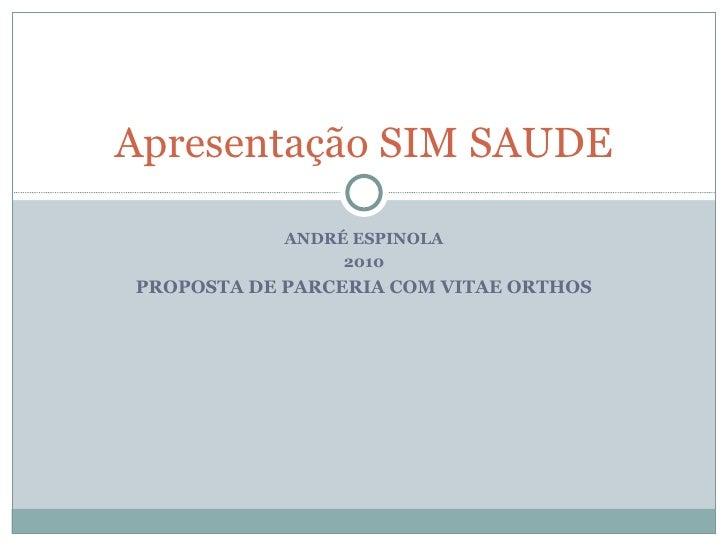 2010 PROPOSTA DE PARCERIA Apresentação SIM SAUDE
