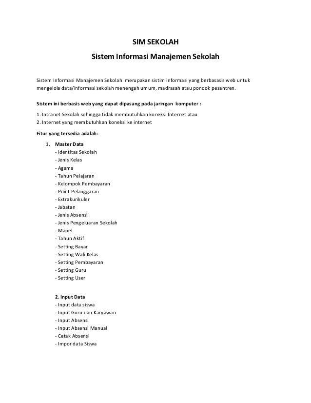 SIM SEKOLAH                        Sistem Informasi Manajemen SekolahSistem Informasi Manajemen Sekolah merupakan sistim i...