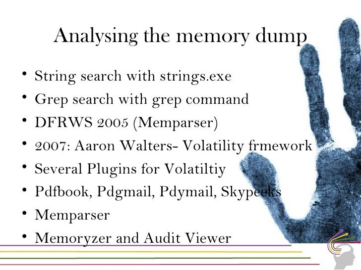 Volatility Framework What is volatility Volatility plugins Using volatility on memory dumps Demo with few options for anal...