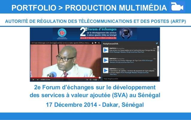 2e Forum d'échanges sur le développement des services à valeur ajoutée (SVA) au Sénégal 17 Décembre 2014 - Dakar, Sénégal ...