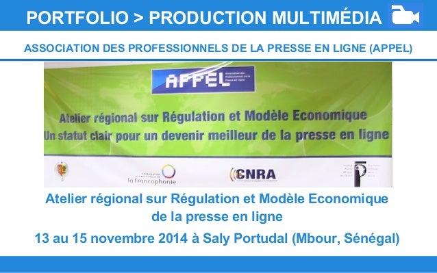 Atelier régional sur Régulation et Modèle Economique de la presse en ligne 13 au 15 novembre 2014 à Saly Portudal (Mbour, ...