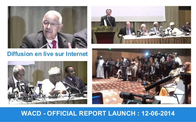 WACD - OFFICIAL REPORT LAUNCH : 12-06-2014 Diffusion en live sur Internet