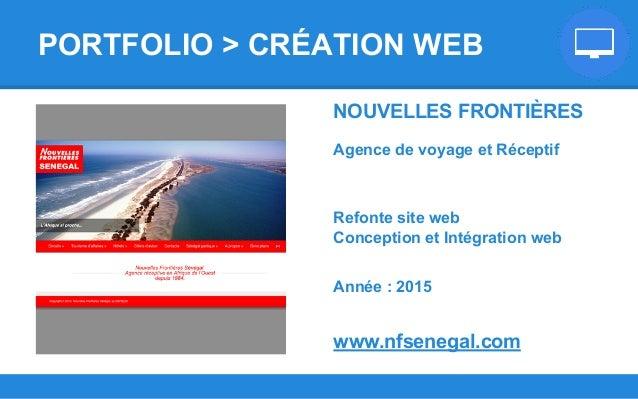 NOUVELLES FRONTIÈRES Agence de voyage et Réceptif Refonte site web Conception et Intégration web Année : 2015 www.nfsenega...