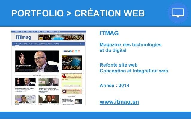 ITMAG Magazine des technologies et du digital Refonte site web Conception et Intégration web Année : 2014 www.itmag.sn POR...