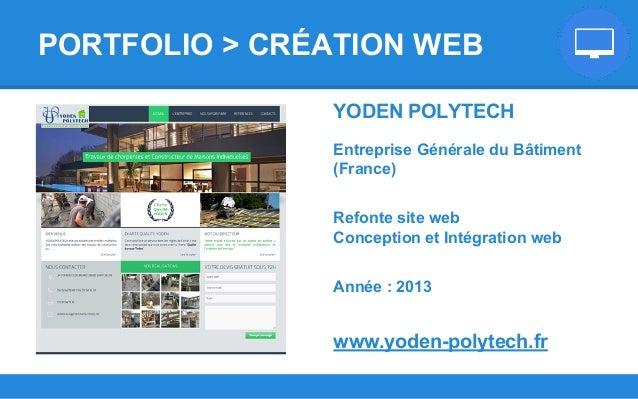 YODEN POLYTECH Entreprise Générale du Bâtiment (France) Refonte site web Conception et Intégration web Année : 2013 www.yo...