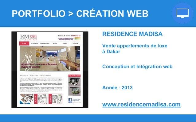 RESIDENCE MADISA Vente appartements de luxe à Dakar Conception et Intégration web Année : 2013 www.residencemadisa.com POR...