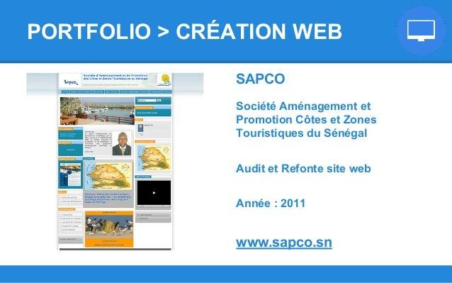 SAPCO Société Aménagement et Promotion Côtes et Zones Touristiques du Sénégal Audit et Refonte site web Année : 2011 www.s...