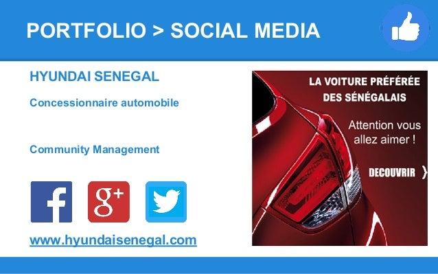 HYUNDAI SENEGAL Concessionnaire automobile Community Management www.hyundaisenegal.com PORTFOLIO > SOCIAL MEDIA