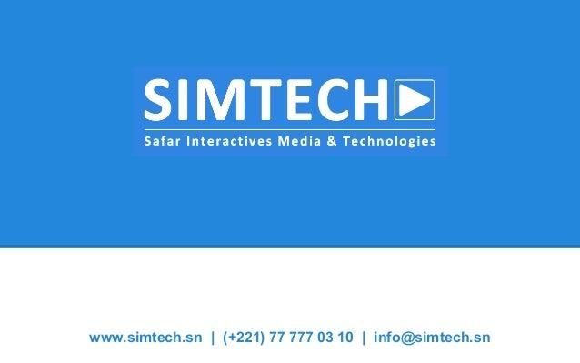 www.simtech.sn   (+221) 77 777 03 10   info@simtech.sn