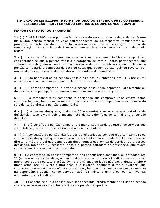 SIMILADO DA LEI 8112/90 - REGIME JURÍDICO DO SERVIDOR PÚBLICO FEDERAL ELABORAÇÃO PROF. FERNANDO MACHADO, EQUIPE CONCURSOSW...