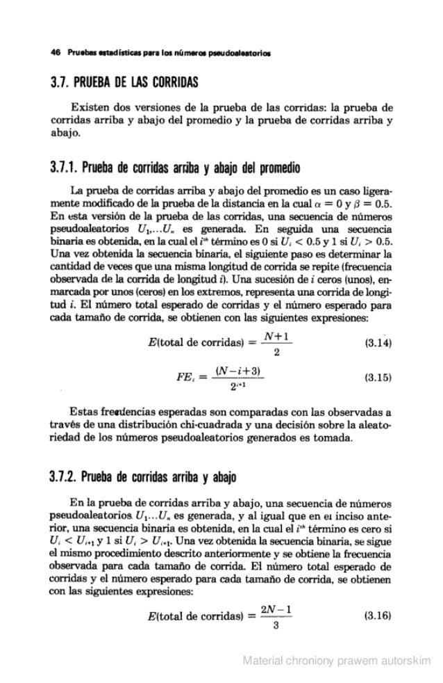 48 Pruebas estadisticas para los números pseudoelaatorios  3.7. PRUEBA DE LAS CDRRIDAS  Existen dos versiones de la prueba...