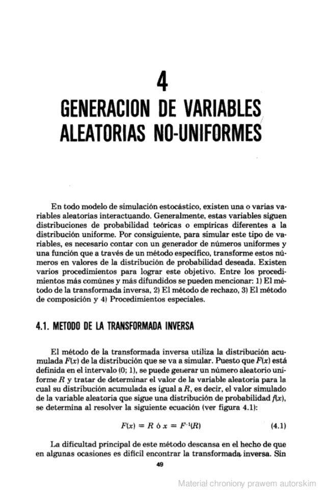 4 GENERACIDN DE VARIABLES ALEAÏDRIAS ND-UNIFDRMES  En todo modelo de simulación estocástíco.  existen una o varias va- ria...