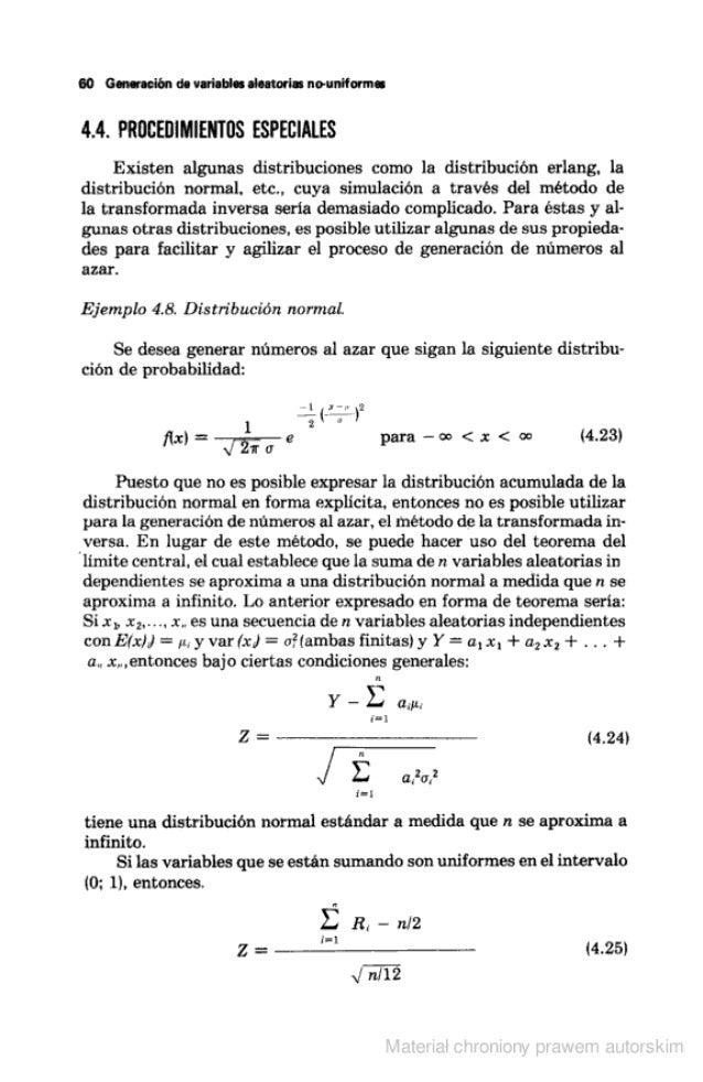 60 Ger-mación de variables aleatorias nouniforme:   4.4. PROCEDIMIENTOS ESPECIALES  Existen algunas distribuciones como la...
