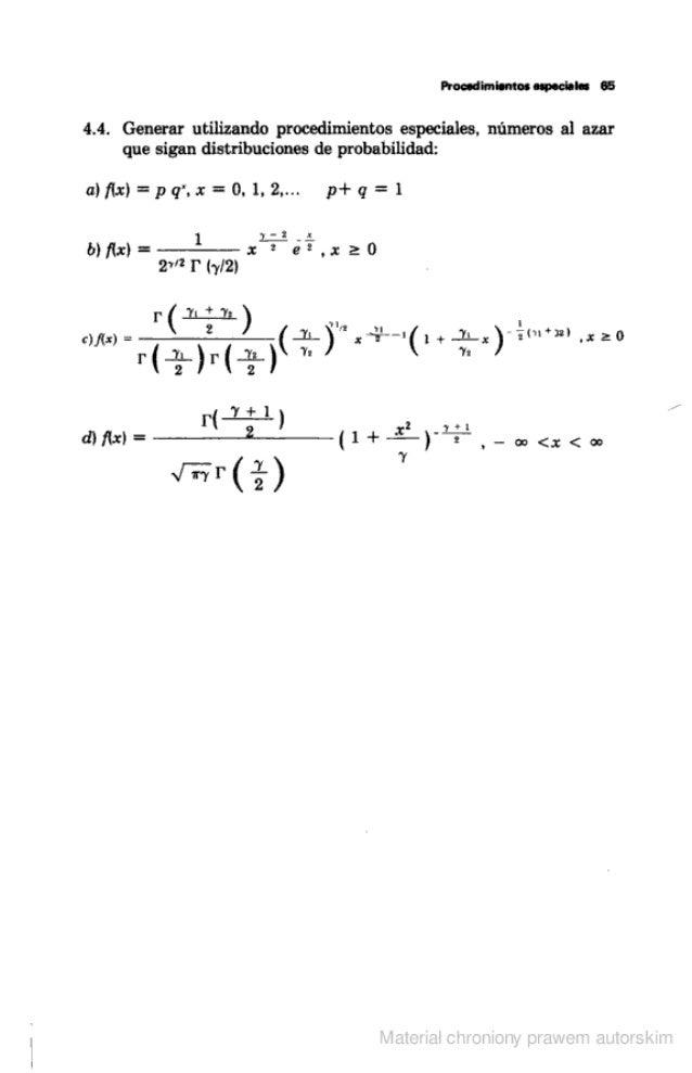 Proud 'amianto;  nspochlu 65  4.4. Generar utilizando procedimientos especiales.  números al azar que sigan distribuciones...