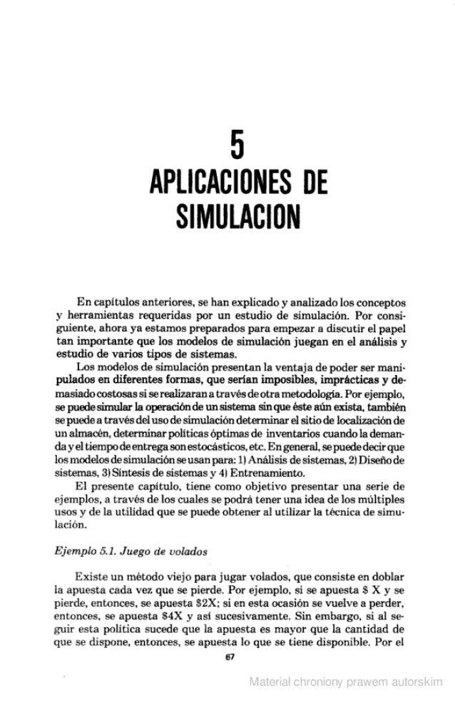 5 APLICACIONES DE SIMULACIÜN  En capitulos anteriores.  se han explicado y analizado los conceptos y herramientas requerid...
