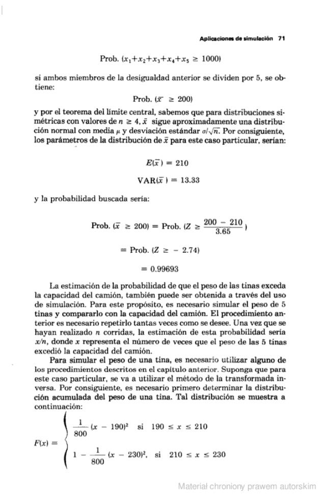Aplicaciones de simulación 7|  Prob.  ix, +.r¡+x¡+x. +x,  2 1000i  si ambos miembros de la desigualdad anterior se dividen...