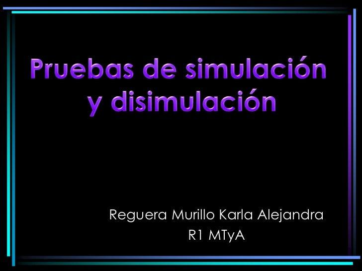 Reguera Murillo Karla Alejandra         R1 MTyA