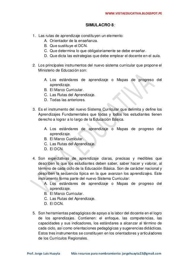 WWW.VISTAEDUCATIVA.BLOGSPOT.PE Prof. Jorge Luis Huayta Más recursos para nombramiento: jorgehuayta23@gmail.com SIMULACRO 8...