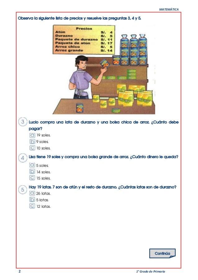 MATEMÁTICA 2 1° Grado de Primaria Observa la siguiente lista de precios y resuelve las preguntas 3, 4 y 5. Lucio compra un...