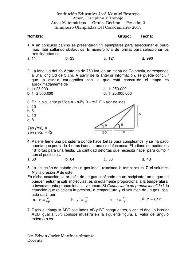 Institución Educativa José Manuel Restrepo Amor, Disciplina Y Trabajo Área: Matemáticas Grado: Décimo Periodo: 2 Simulacro...