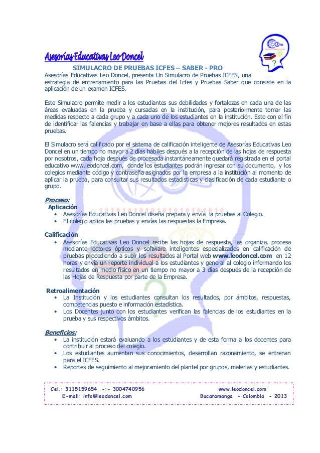 SIMULACRO DE PRUEBAS ICFES – SABER - PROAsesorías Educativas Leo Doncel, presenta Un Simulacro de Pruebas ICFES, unaestrat...