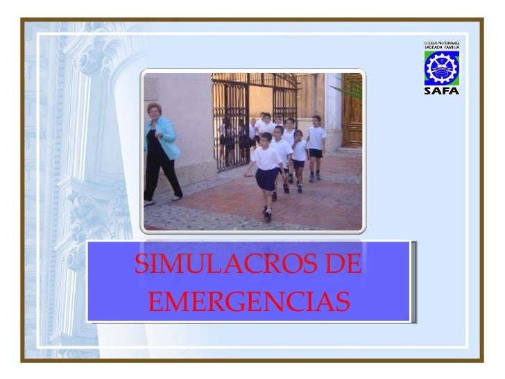 SIMULACROS DE EMERGENCIAS