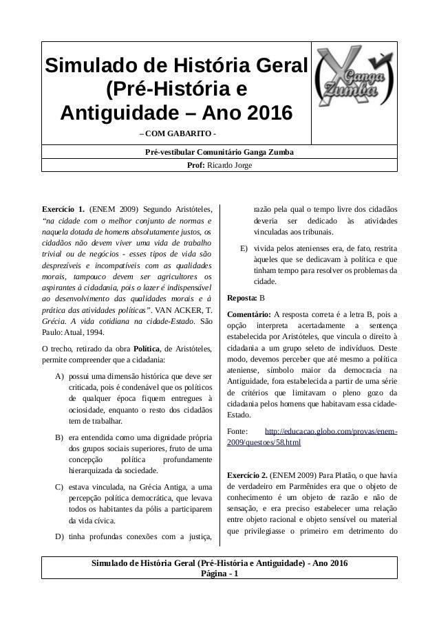 Simulado de História Geral (Pré-História e Antiguidade – Ano 2016 – COM GABARITO - Pré-vestibular Comunitário Ganga Zumba ...