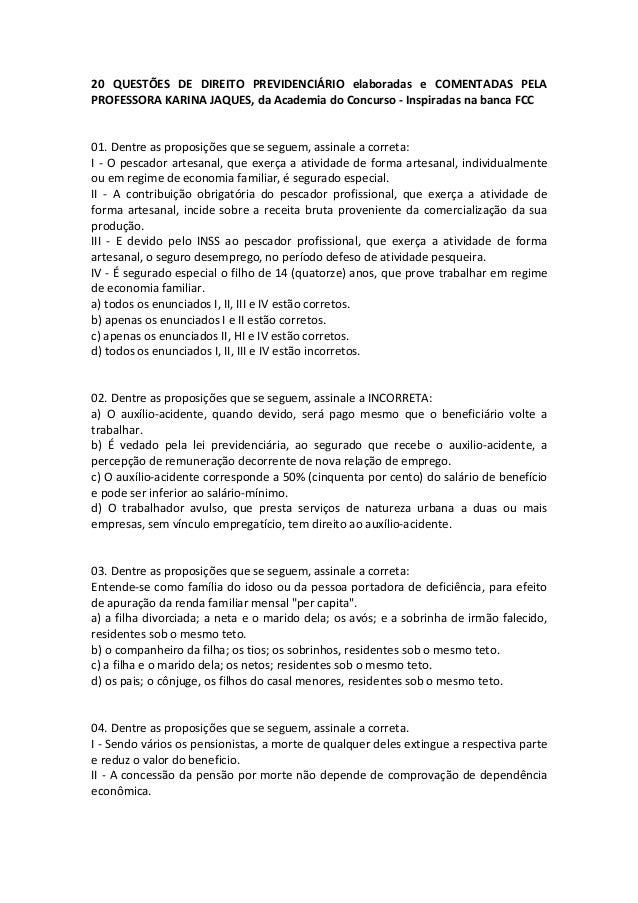 20 QUESTÕES DE DIREITO PREVIDENCIÁRIO elaboradas e COMENTADAS PELA PROFESSORA KARINA JAQUES, da Academia do Concurso - Ins...
